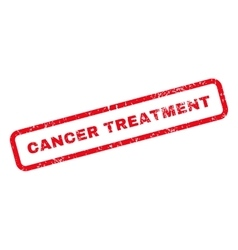 Cancer treatment text rubber stamp vector