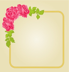 Golden frame with roses greeting card vector image vector image