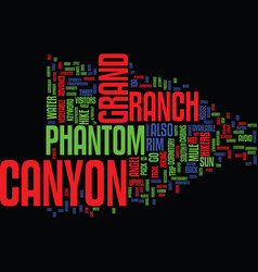 Grand canyon phantom ranch text background word vector