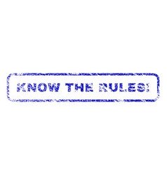 Know the rules exclamation rubber stamp vector