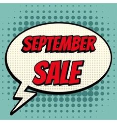 September sale comic book bubble text retro style vector image vector image