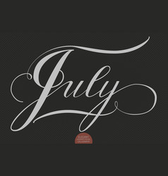 Hand drawn lettering july elegant vector