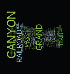 Grand canyon railroad text background word cloud vector
