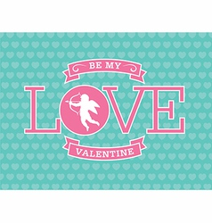 Be My Valentine Emblem vector image