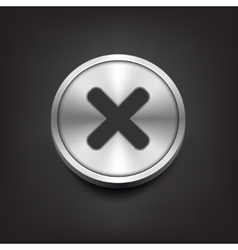 Rejected sign on silver button vector