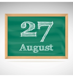 August 27 inscription in chalk on a blackboard vector