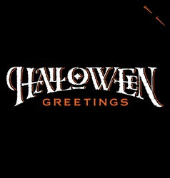 Halloween Greetings hand lettering vector image