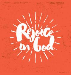 Rejoice in god vector