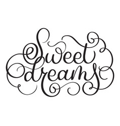Sweet dreams vintage text calligraphy vector