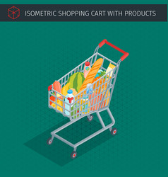 Isometric shopping cart full of groceries vector