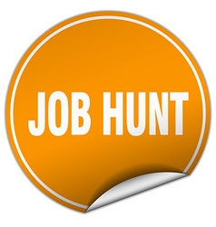 Job hunt round orange sticker isolated on white vector