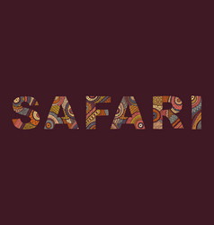 The inscription of safari in ethnic style vector