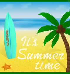 Summer time vacation greeting card or banner with vector