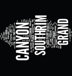Grand canyon south rim text background word cloud vector