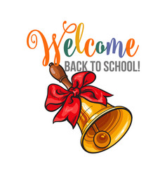 Welcome back to school poster design with bell and vector