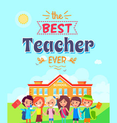 best teacher ever on blue vector image