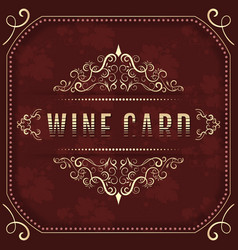 Wine card template with ornate vintage elements vector