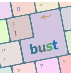 Bust word icon on laptop keyboard keys vector