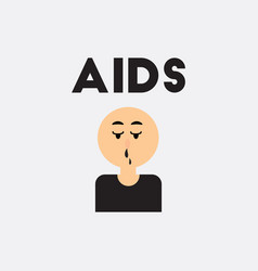 Flowing snot nose  various symptoms of aids vector