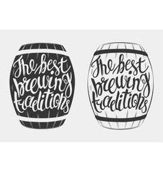 Hand drawn lettering for with barrel of beer vector