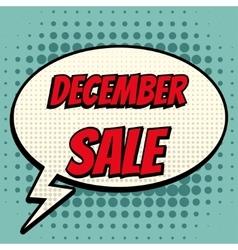December sale comic book bubble text retro style vector