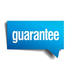 Guarantee blue 3d realistic paper speech bubble vector