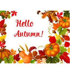 hello autumn poster for fall season greeting card vector image