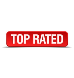 Top rated red 3d square button isolated on white vector