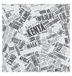 Kenya the land where safari was born text vector