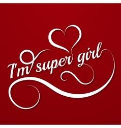 Conceptual handwritten phrase super girl vector