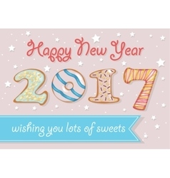 Happy new year 2017 wishing you lots of sweets vector