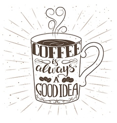 Hand drawn cup of coffee with text and decorative vector image vector image