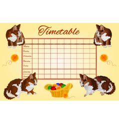 Timetable weekly schedule with kittens vector