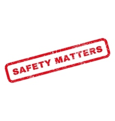 Safety matters rubber stamp vector