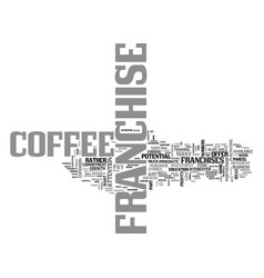 what is in a coffee franchise text word cloud vector image