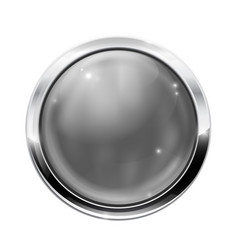 gray round button with chrome frame glass web vector image