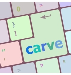 Carve button on computer pc keyboard key vector
