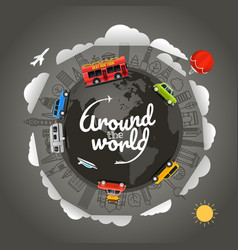 Travel around the earth around the world vector