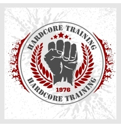 Hardcore training - fist and wreath vintage label vector