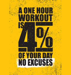 A one hour workout is 4 percent of your day no vector