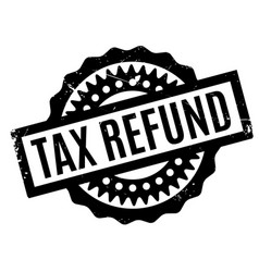 Tax refund rubber stamp vector