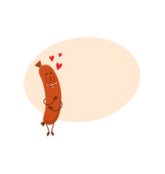 Funny sausage character with human face huging vector