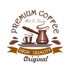 Premium hot and tasty coffee emblem vector