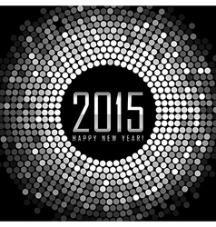 - Happy New Year 2015 - frame with silver disco vector image vector image