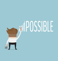 Businessman change word impossible to possible vector