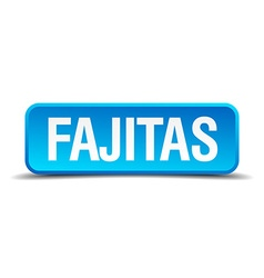 Fajitas blue 3d realistic square isolated button vector
