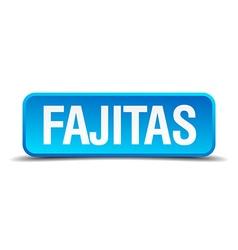 fajitas blue 3d realistic square isolated button vector image