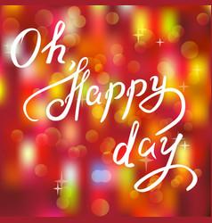 happy day handwritten phrase vector image