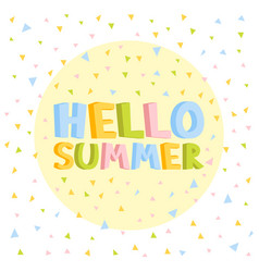 Hello summer 3d fun letters in confetti background vector