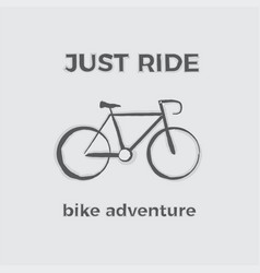 just ride bike adventure vector image vector image